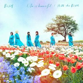 [Single] BiSH – Life is beautiful – HiDE the BLUE (2018