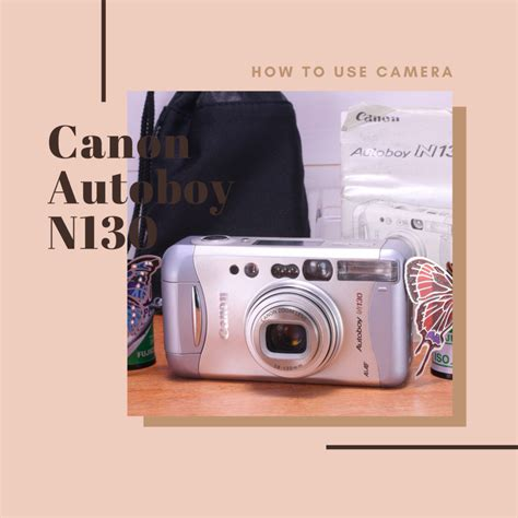 Canon Autoboy N130 の使い方   Totte Me Camera